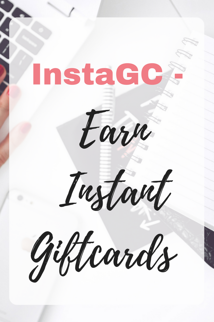InstaGC - Earn Instant Giftcards #GiftCards #MakingMoney Instagc review