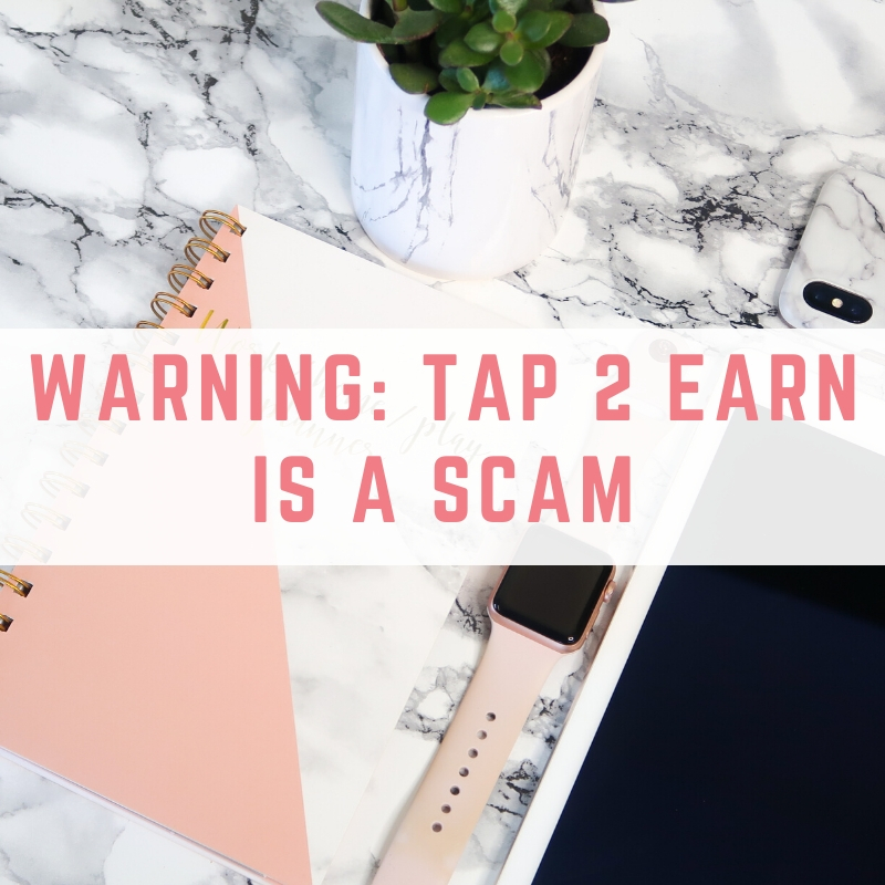Is Tap 2 Earn a scam?