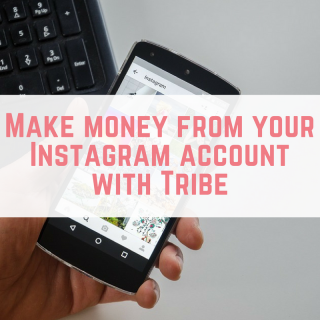 Make money from your Instagram account with Tribe