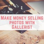 Make money selling photos with Gallerist