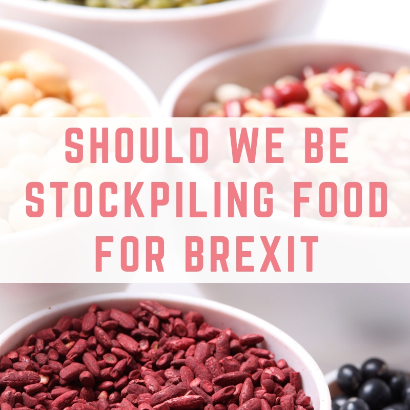 Should we be stockpiling food for Brexit?