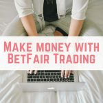 Make money with BetFair Trading