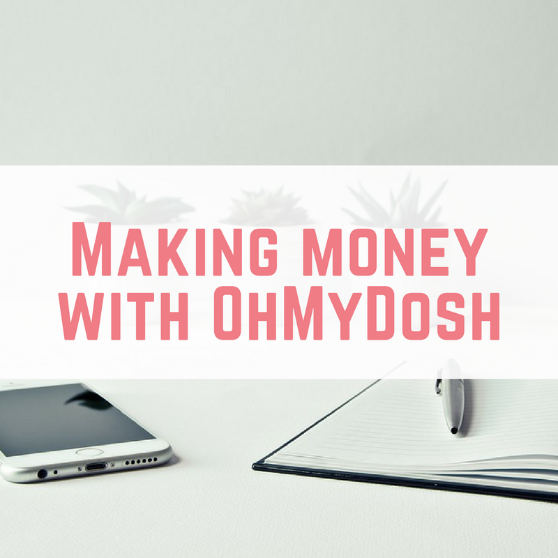 Making money with OhMyDosh