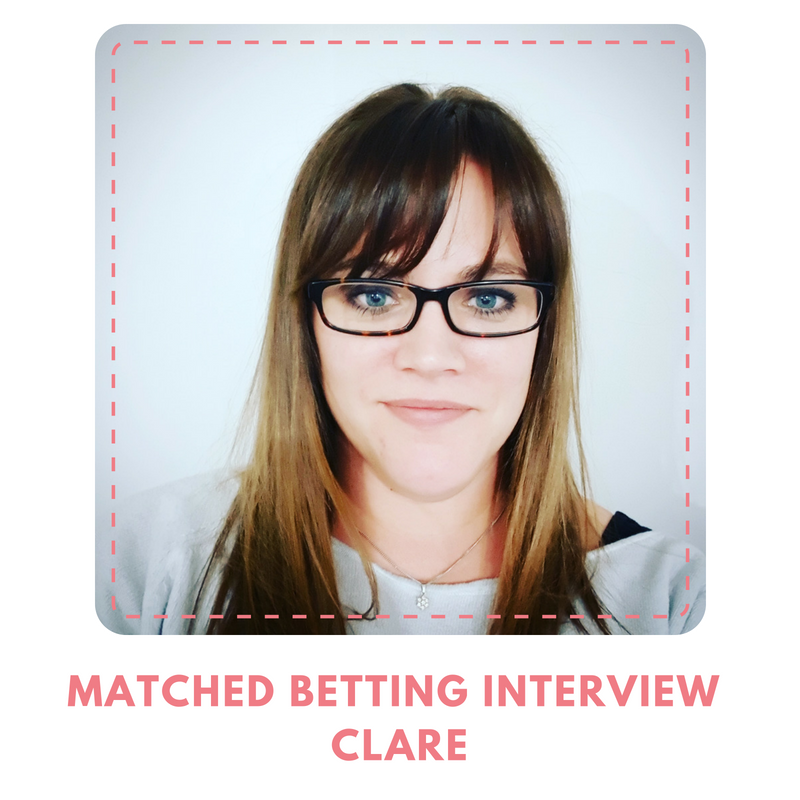 Matched Betting Interview - Clare