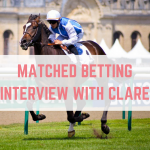 Matched Betting Interviews: Clare