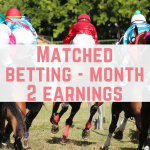 Matched betting – month 2 earnings