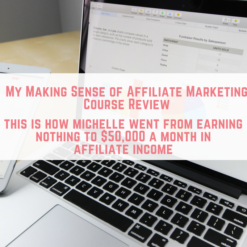 My Making Sense of Affiliate Marketing Course Review-2