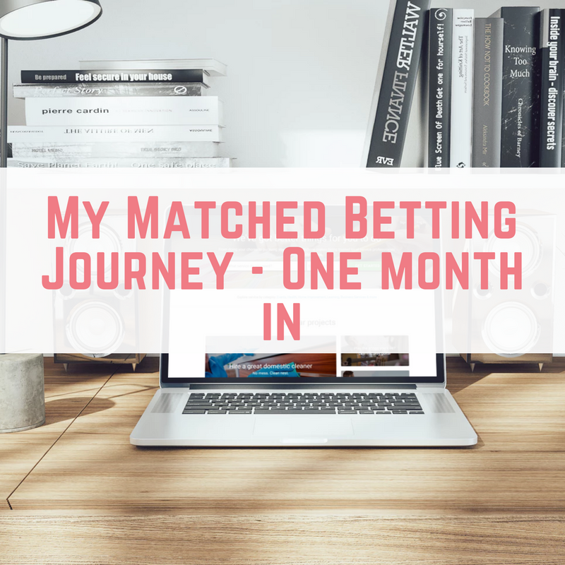 This is my matched betting journey, one month in. This is how to matched bet, matched betting tips and a great way to make money from home by Emma at EmmaDrew.info. #MatchedBetting #HowToMatchedBet #MatchedBettingTips #MakeMoneyFromHome