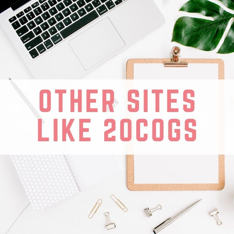 Other sites like 20cogs