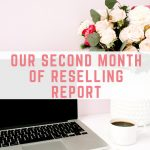 Reselling report: Month 2