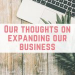 Our thoughts on expanding our business