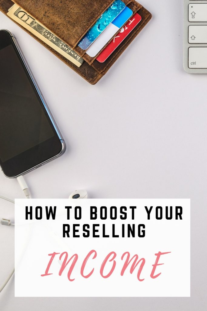Boost Reselling Income