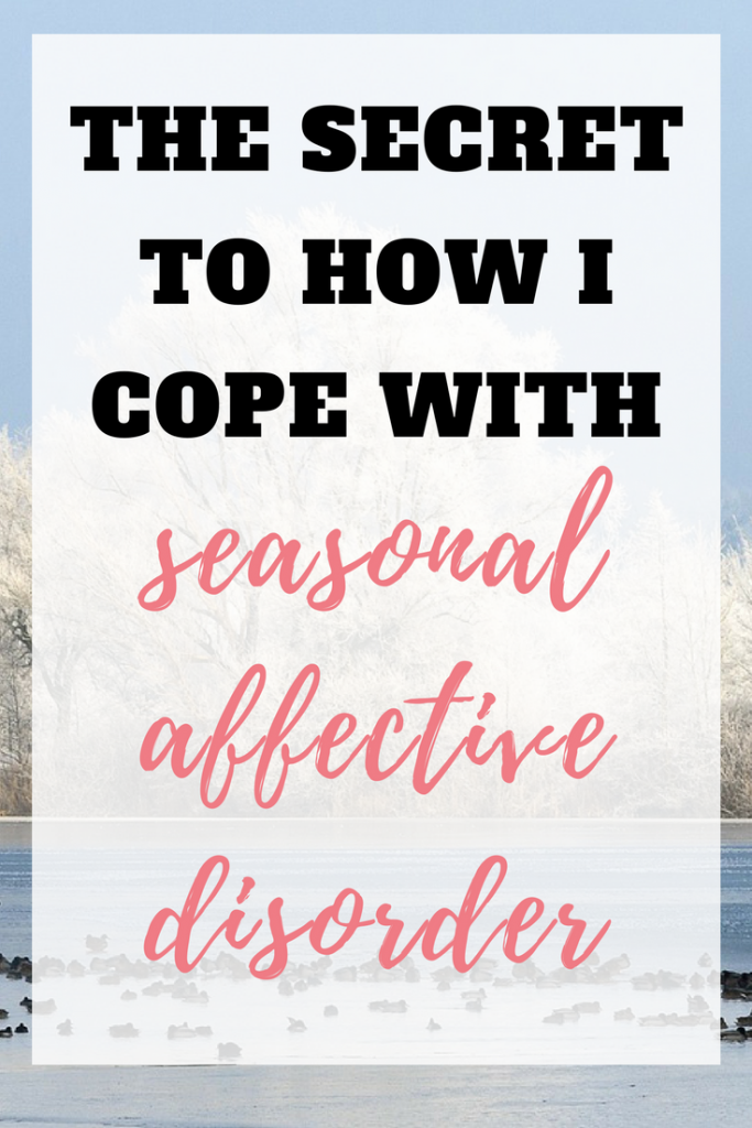 The secret to how I cope with Seasonal Affective Disorder (SAD)