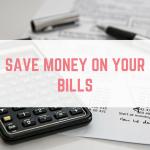 Save money on your bills