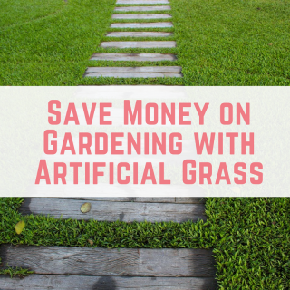 Save Money on Gardening with Artificial Grass