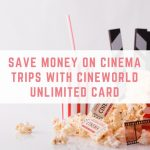 Save on Cinema Trips with Cineworld