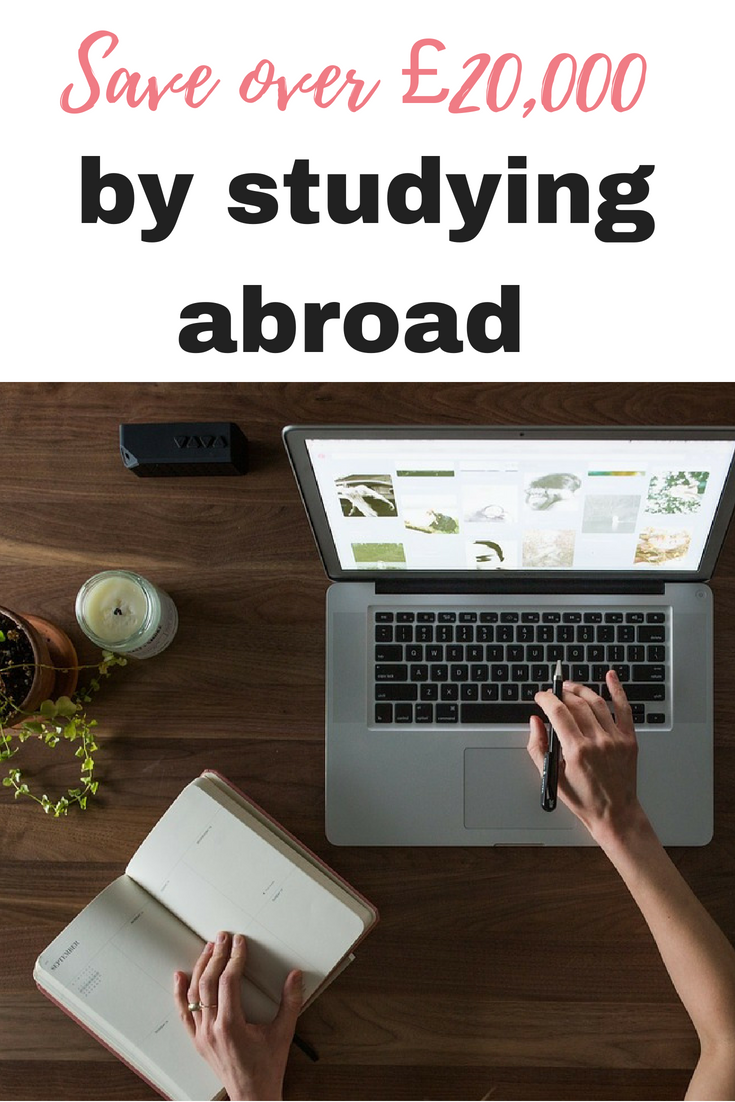 Annelies from The Frugal Frenchie tells us how to save over £20,000 by studying abroad and gives us her tips on the best places to study by Emma at EmmaDrew.info #SaveMoney #University