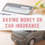 Tips for saving money on car insurance