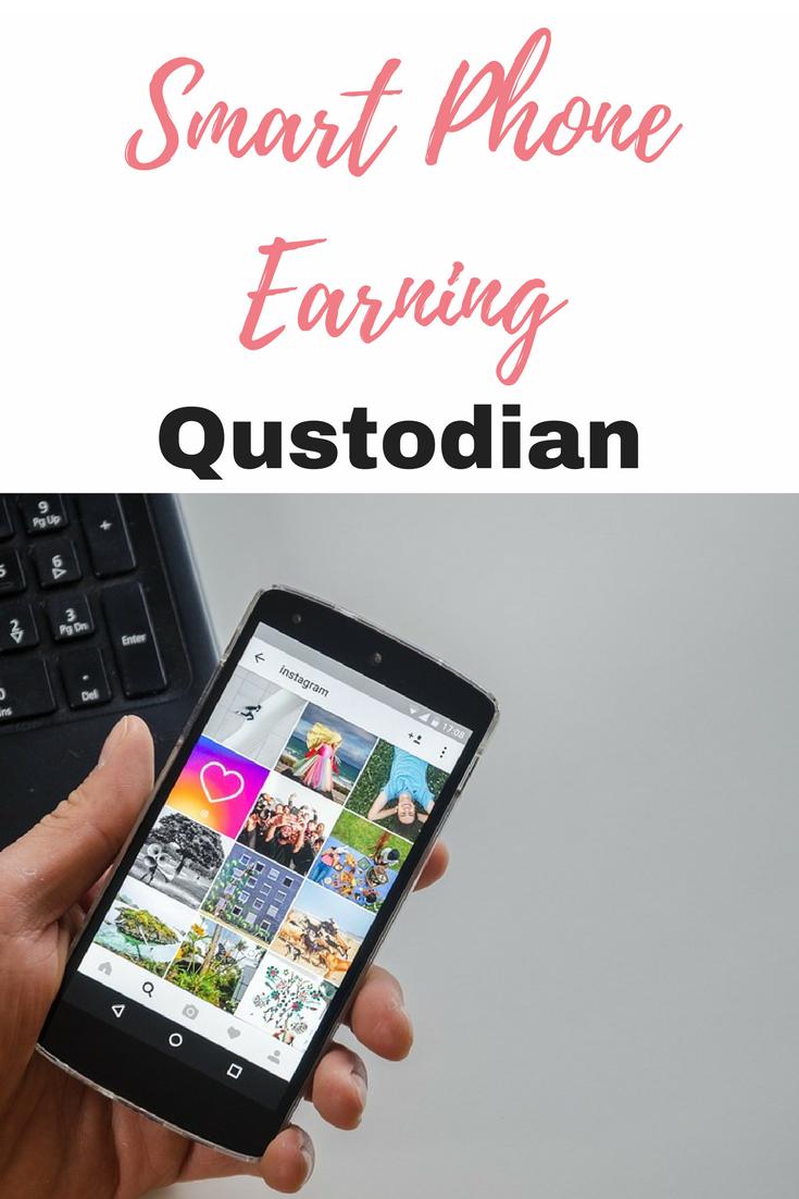 Smart Phone Earning - Qustodian