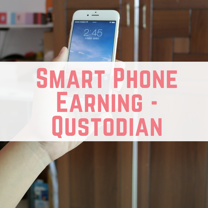 Smart Phone Earning - Qustodian-2