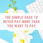 How to only pay the price you want to pay