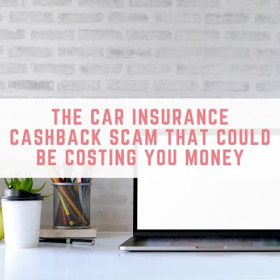 car insurance cashback scam