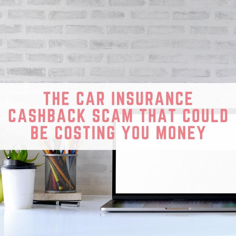 car insurance cashback scam
