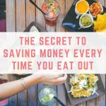 The secret to saving money every time you eat out