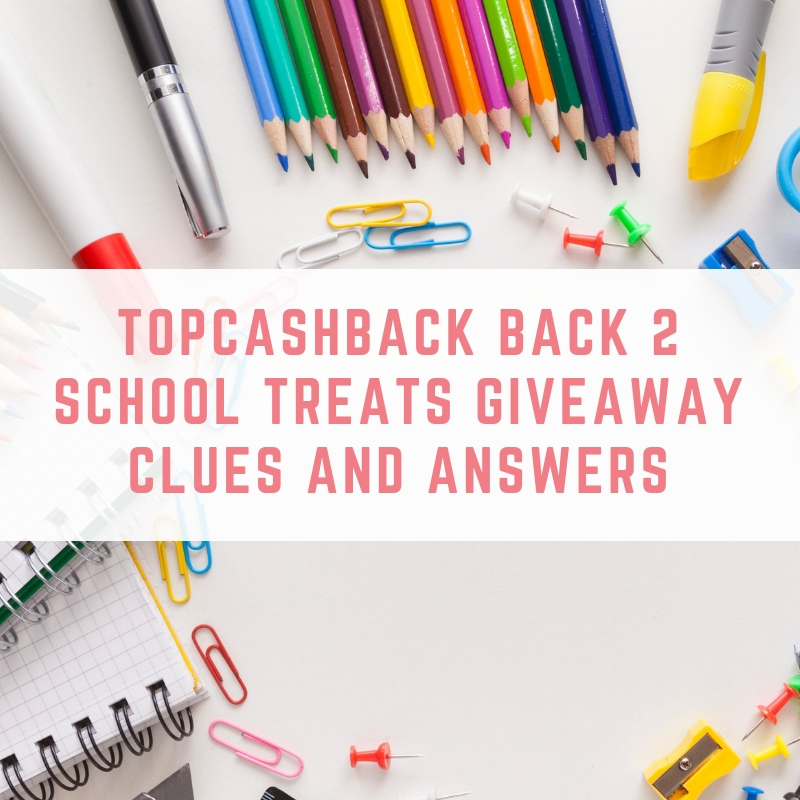 TopCashBack Back 2 School Treats Giveaway Clues and Answers