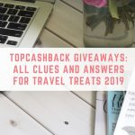 TopCashBack Giveaways: All Clues And Answers for Travel Treats 2019