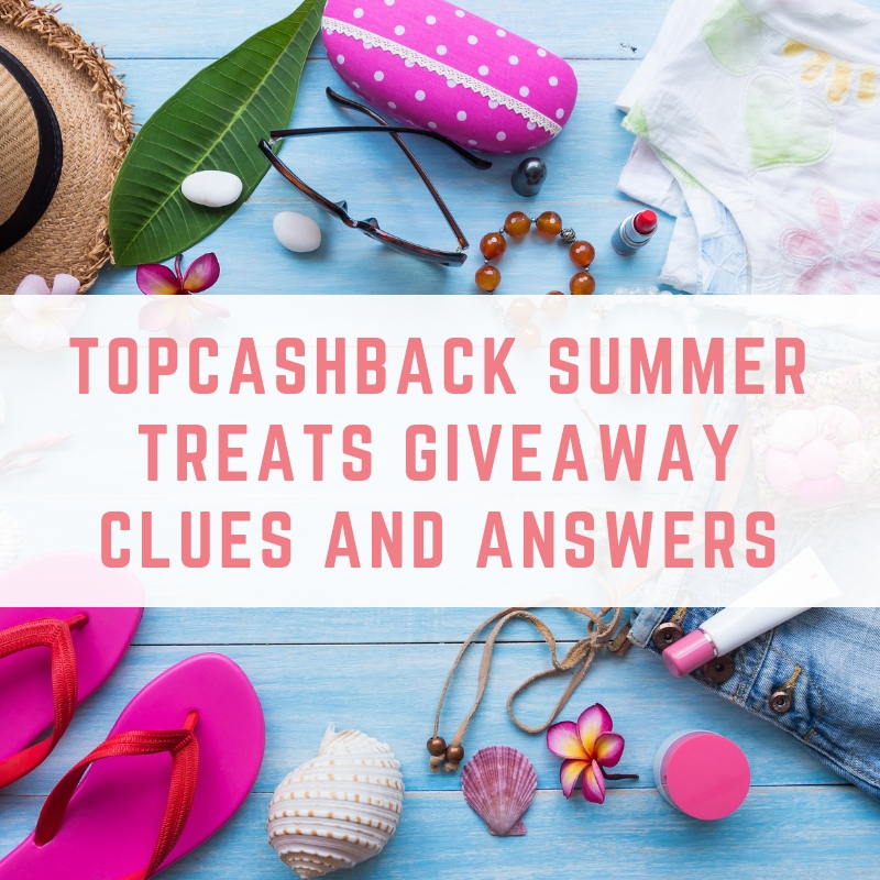 TopCashBack Summer Treats Giveaway Clues and Answers