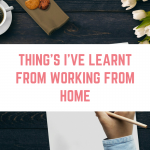 Things I've learned from working from home