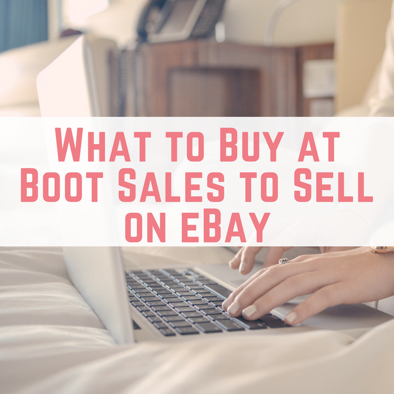 What to Buy at Boot Sales to Sell on eBay