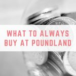 What to buy at Poundland