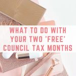 What to do with your two 'free' council tax months