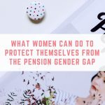 What women can do to protect themselves from the pension gender gap