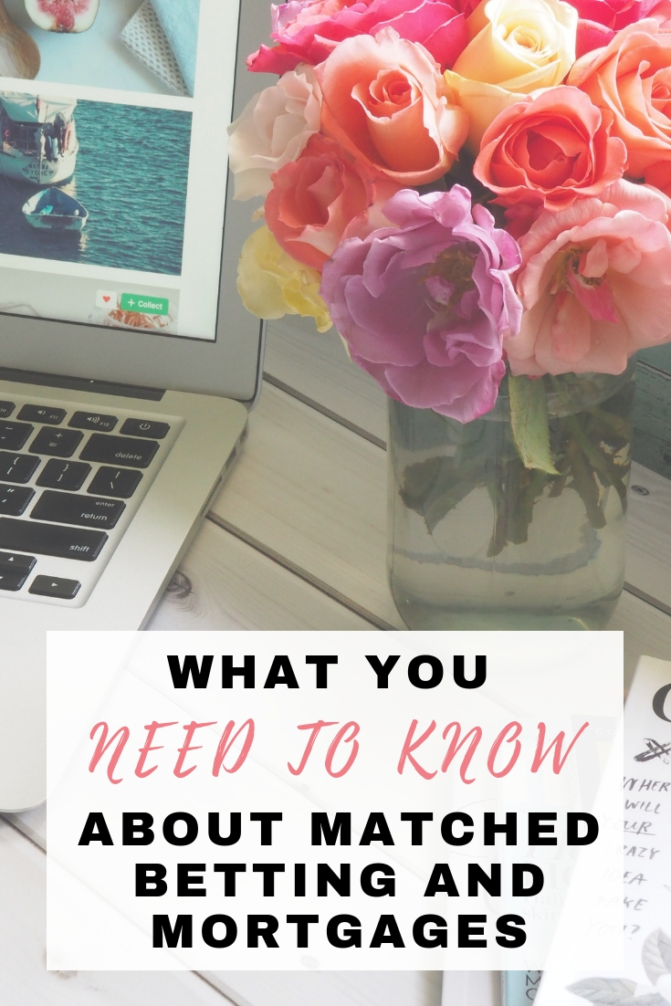What you need to know about matched betting and mortgages