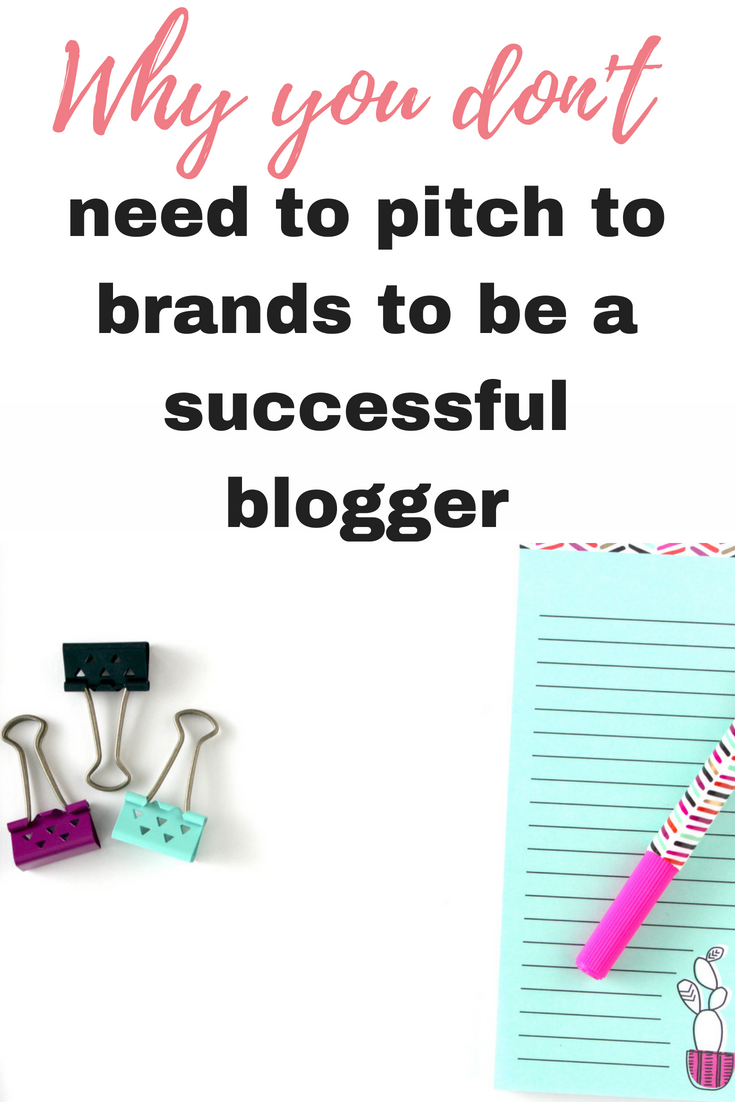 Why you don't need to pitch to brands to be a successful blogger and how to still bring in the income by Emma at EmmaDrew.info #BloggingTips #MakingMoney