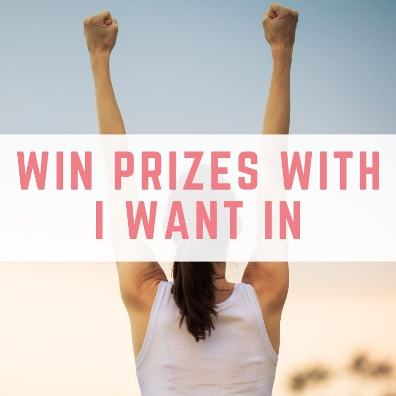 Winning Prizes With I Want In