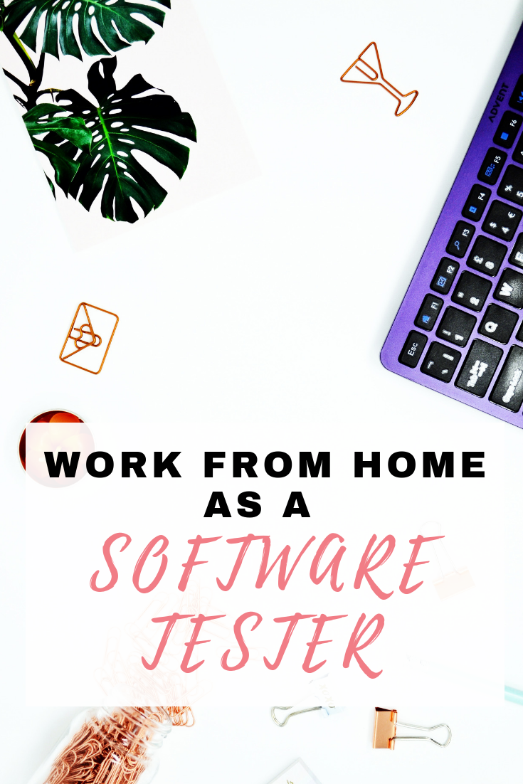 Work from Home as a Software Tester