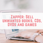 Zapper: Sell unwanted books, CDs, DVDs and games