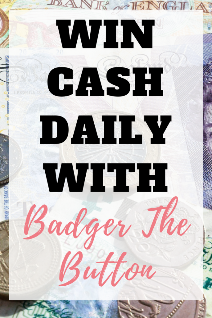 Win cash daily with Badger The Button - EmmaDrew Info