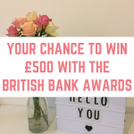 Your chance to win £500 with the British Bank Awards