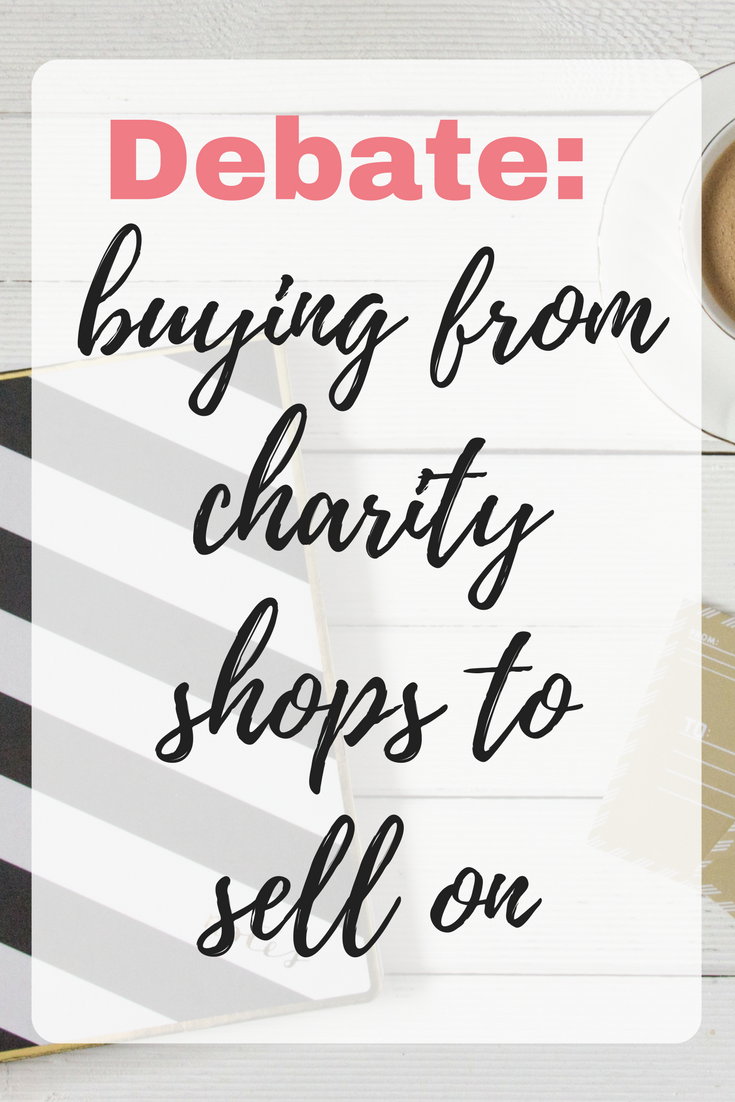 Debate: buying from charity shops to sell on