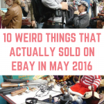 10 Weird Things That Sold on eBay in May 2016