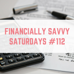 Financially Savvy Saturdays #112