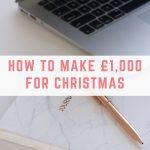 How to make £1,000 for Christmas