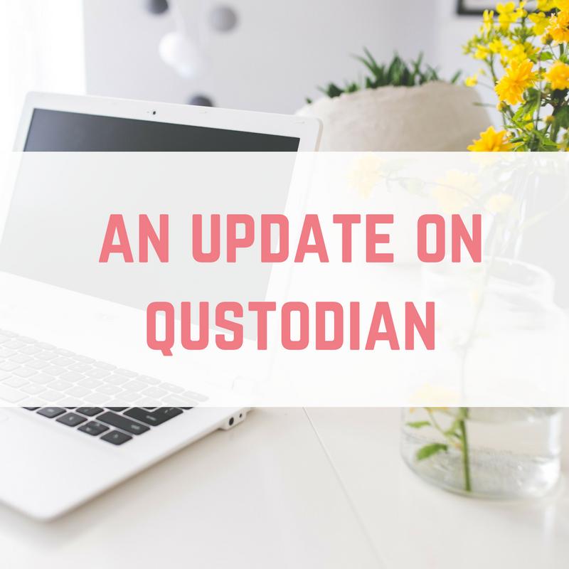 Qustodian Update