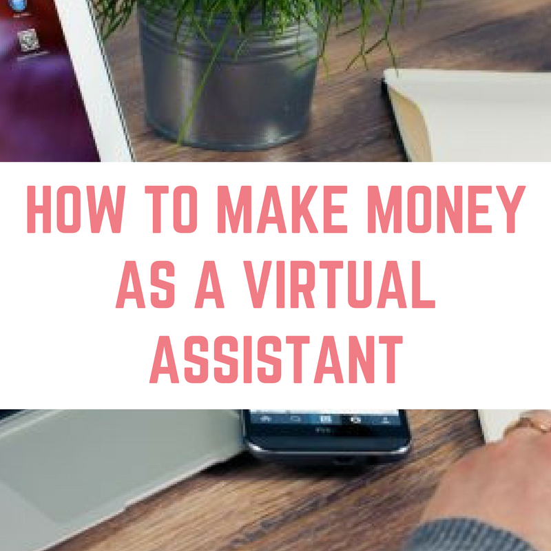 make money as a virtual assistant