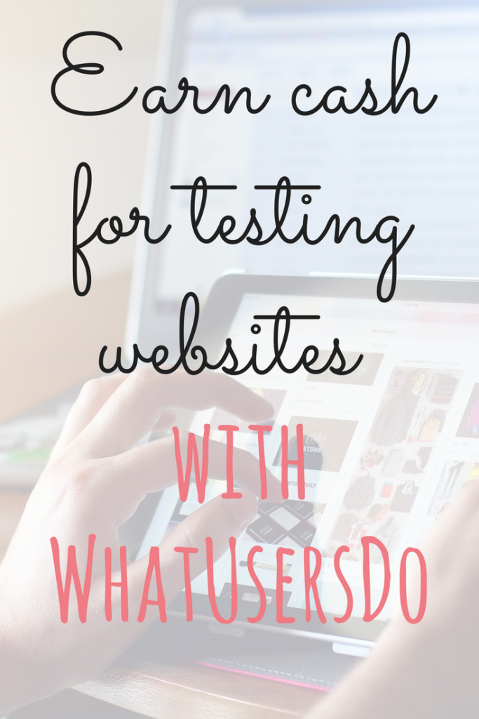 Getting paid to test websites is a great way to boost your income, and you can earn yourself £8 for every website you test with WhatUsersDo by Emma at EmmaDrew.info #Earnmoney #Earncash #MakingMoney #MoneyMaking